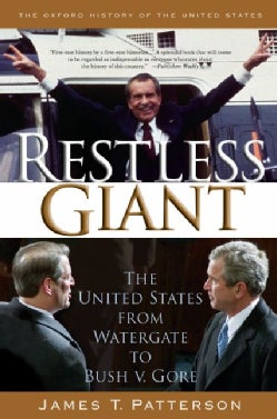 Restless Giant: The United States from Watergate to Bush v. Gore (Paperback)
