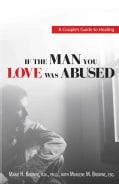 If the Man You Love Was Abused: A Couple's Guide to Healing (Paperback)