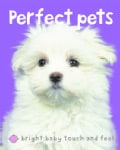 Perfect Pets (Board book)
