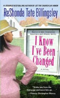 I Know I've Been Changed (Paperback)