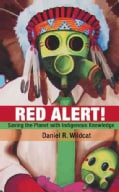 Red Alert!: Saving the Planet With Indigenous Knowledge (Paperback)