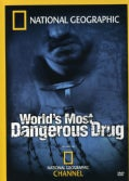 World's Most Dangerous Drug (DVD)