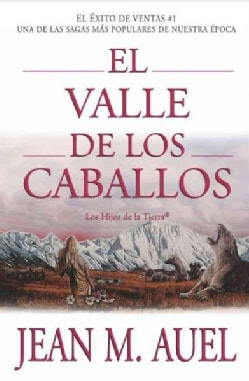 El Valle De Los Caballos / The Valley Of Horses (Paperback)