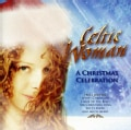 Celtic Woman - Christmas Celebration