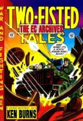 Two-Fisted Tales 1: Issues 1-6 (Hardcover)