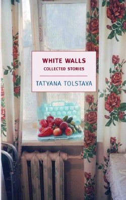White Walls: Collected Stories (Paperback)