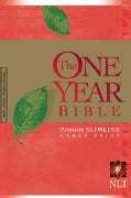 The One Year Bible: New Living Translation Version, Premium Slimline, Large Print, Arranged in 365 Daily Readings (Paperback)