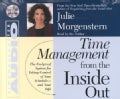 Time Management from the Inside Out: The Foolproof System for Taking Control of Your Schedule and Your Life (CD-Audio)