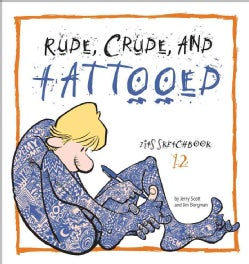 Rude, Crude, and Tattooed (Paperback)