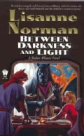 Between Darkness and Light (Paperback)