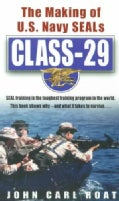 Class-29: The Making of U.S. Navy Seals (Paperback)