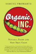 Organic, Inc.: Natural Foods and How They Grew (Paperback)