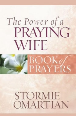 The Power of a Praying Wife Book of Prayers (Paperback)