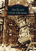 Six Flags over Georgia (Paperback)