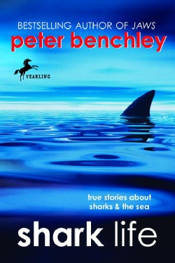 Shark Life: True Stories About Sharks & the Sea (Paperback)