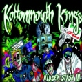 Kottonmouth Kings - Hidden Stash III (Parental Advisory)