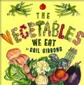 The Vegetables We Eat (Hardcover)