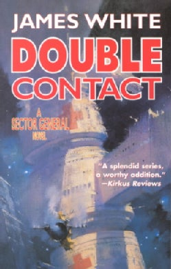 Double Contact: A Sector General Novel (Paperback)