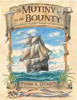 The Mutiny on the Bounty (Hardcover)
