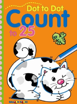 Dot to Dot Count to 25 (Paperback)