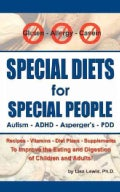 Special Diets for Special People: Recipes-vitamins-diet Plans-supplements to Improve the Eating And Digestion of ... (Paperback)
