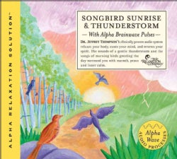 Songbird Sunrise & Thunderstorm (CD-Audio)