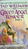 To Green Angel Tower: Part 1 (Paperback)