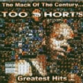 Too Short - The Mack of the CenturyToo Short's Greatest Hits (Parental Advisory)