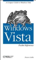 Windows Vista Pocket Reference: A Compact Guide to Windows Vista (Paperback)