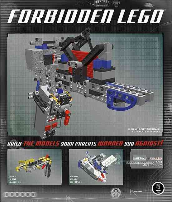 Forbidden Lego: Build the Models Your Parents Warned You Against! (Paperback)