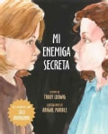 Mi Enemiga Secreta / My Secret Bully (Hardcover)