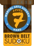 Martial Arts Sudoku Level 7: Brown Belt Sudoku (Paperback)
