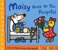 Maisy Goes to the Hospital (Hardcover)