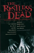 The Restless Dead: Ten Original Stories of the Supernatural (Hardcover)
