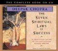 The Seven Spiritual Laws of Success: A Practical Guide to the Fulfillment of Your Dreams (CD-Audio)