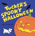 Tucker's Spooky Halloween (Board book)