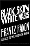 Black Skin, White Masks (Paperback)