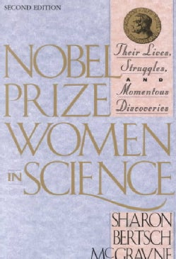 Nobel Prize Women in Science: Their Lives, Struggles and Momentous Discoveries (Paperback)