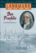 Ben Franklin of Old Philadelphia (Paperback)