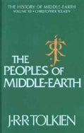 The Peoples of Middle-Earth (Hardcover)