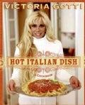 Hot Italian Dish: A Cookbook (Paperback)
