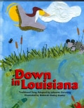 Down in Louisiana (Hardcover)