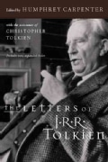 The Letters of J. R. R. Tolkien: A Selection (Paperback)