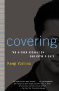 Covering: The Hidden Assault on Our Civil Rights (Paperback)