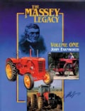 The Massey Legacy: A Product and Company Review of Massey, Harris, Massey-harris, Ferguson and Massey Ferguson (Hardcover)
