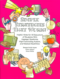 Simple Strategies That Work!: Helpful Hints for All Educators of Students With Asperger Syndrome, High-functionin... (Paperback)