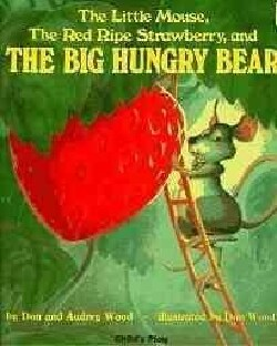 The Little Mouse, the Red Ripe Strawberry, and the Big Hungry Bear (Hardcover)