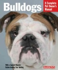 Bulldogs: Everything About Health, Behavior, Feeding, and Care (Paperback)