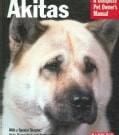 Akitas: Everything About Health, Behavior, Feeding, and Care (Paperback)