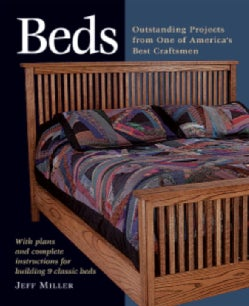 Beds: Outstanding Projects from One of America's Best Craftsmen : With Plans and Complete Instructions for Buildi... (Paperback)